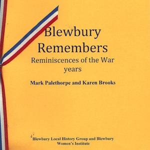 Image of Blewbury Remembers - Reminiscences of the war years