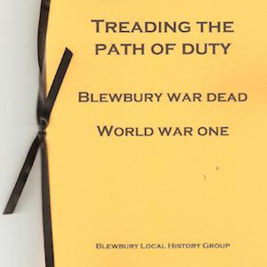 Image of Treading the Path of Duty: Blewbury War Dead World War One